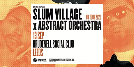 Slum Village x Abstract Orchestra tickets