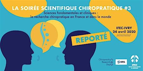 Soirée Scientifique Chiropratique (REPORTE) billets