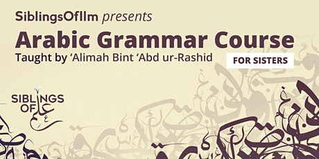 Arabic Grammar Course (for sisters) tickets