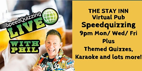 The Ultimate Fun Speed Quiz 9PM Mon, Wed, Fri at The Stay Inn  VIRTUAL Pub tickets