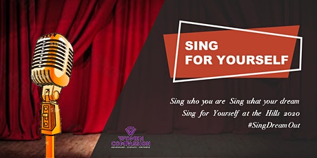Sing for Yourself at the Hills 2020: #SingDreamOut tickets