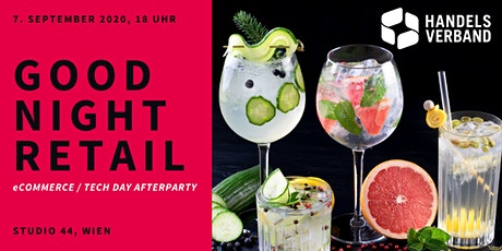 GOOD NIGHT RETAIL Spezial: Afterparty Tickets