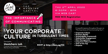 The Importance of Communicating: Your Corporate Culture In Turbulent Times tickets