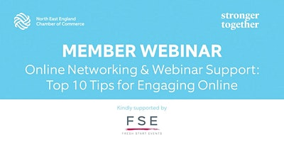 Online Networking & Webinar Support: Top 10 Tips for Engaging Online