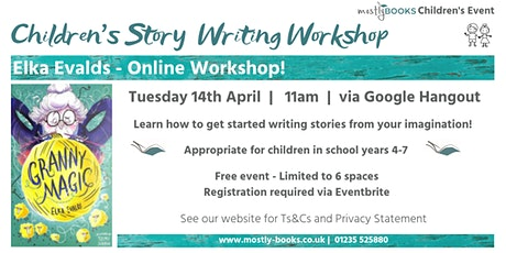 Children's Story Writing Workshop with Elka Evalds tickets