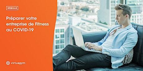Webinar : Préparer votre entreprise de Fitness au COVID-19 billets