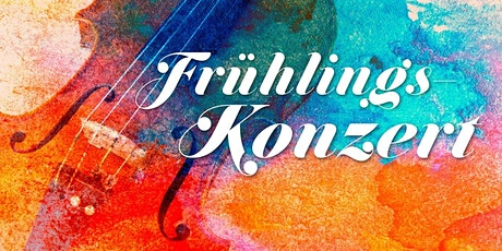 Frühlings-Konzert Tickets
