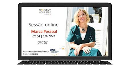 Sessão grátis online - Marca Pessoal bilhetes