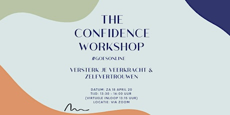 The Confidence Workshop: versterk je veerkracht & zelfvertrouwen! tickets