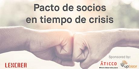 Pacto de socios en tiempo de crisis tickets