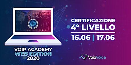 Corso di Certificazione Quarto Livello VoipVoice  biglietti