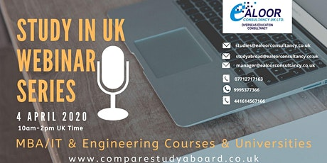 Study in UK - Webinar Series - MBA/IT/Engineering PG courses tickets