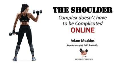 The Shoulder: Complex doesn't have to be Complicated (ONLINE) tickets