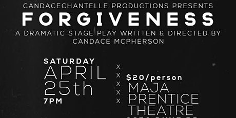 """FORGIVENESS"" Theatrical Play tickets"