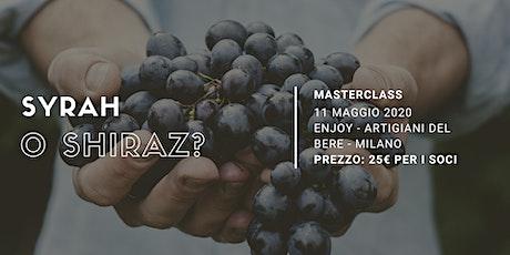 Syrah o Shiraz? | Masterclass Degustibuss International biglietti