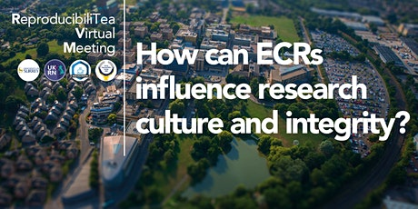 ReproducibiliTea Virtual Meeting: How can ECRs influence research culture and integrity? tickets