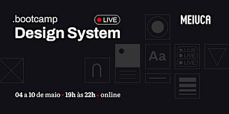 Bootcamp de Design System - Turma 9 ingressos