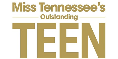 Miss Tennessee's Outstanding Teen 2020 tickets