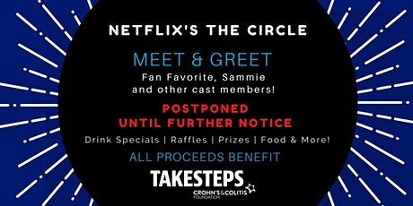 Postponed until further notice--- Netflix's The Circle Meet & Greet Night tickets