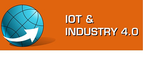 IoT & Industry 4.0 Online Conference & Exhibition Tickets