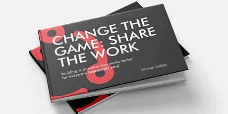 Change the Game: Share the Work - Virtual Book Launch and Networking tickets
