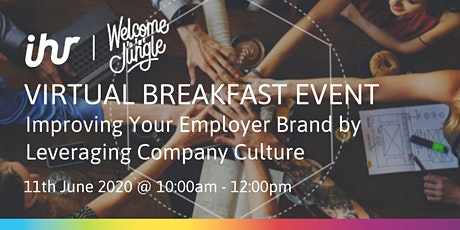 Virtual Breakfast: Improving Your Employer Brand by Leveraging Company Culture tickets