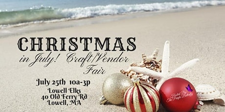 Christmas in July! Craft/Vendor Fair tickets