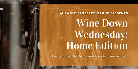 Wine Down Wednesday: Home Edition tickets
