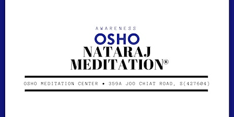 Osho Nataraj Meditation® tickets