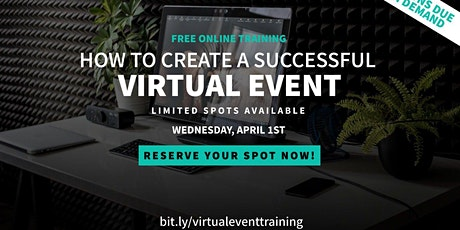 How To Create A Successful Virtual Event [WEBINAR] tickets