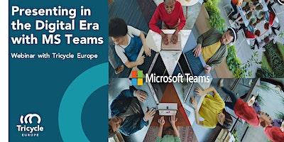 Erfolgreiche online Präsentationen im digitalen Zeitalter mit MS Teams