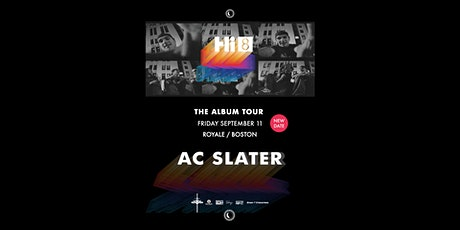AC Slater at Royale *Rescheduled Show* | 9.11.20 | 10:00 PM | 21+ tickets