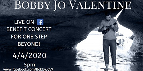 Live On Facebook Benefit Concert for One Step Beyond by Bobby Jo Valentine tickets