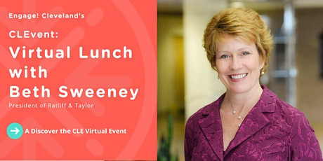 CLEvent: Virtual Lunch with Beth Sweeney, President of Ratliff & Taylor tickets