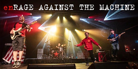 enRage Against the Machine | RESCHEDULED tickets