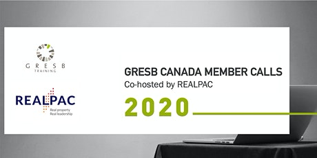 GRESB Canada Member Calls | co-hosted by REALPAC 2020 tickets