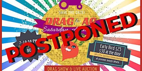 POSTPONED — DRAG FOR AG 2020!!! tickets