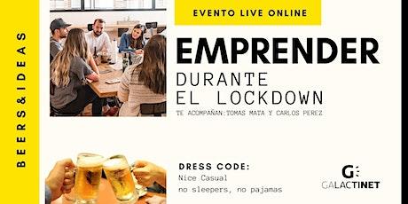 EMPRENDER  DURANTE EL LOCKDOWN (viernes 3 abril, mañana) tickets