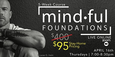 Mindful Foundations Online - 5 Week Course tickets