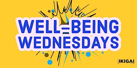 Well-Being Wednesdays tickets