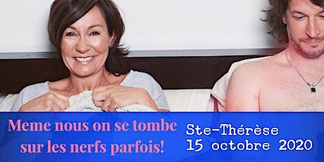 Ste-Thérèse 15 octobre 2020 LE COUPLE Josée Boudreault billets