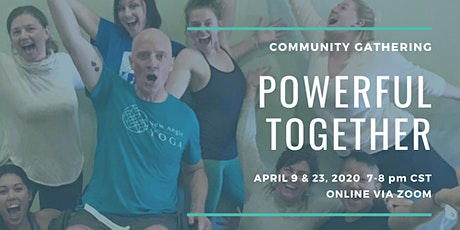 Powerful Together: Online Community Gathering tickets