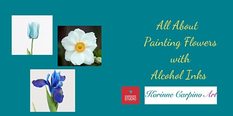 Learn to Paint Iris, Tulips and Anemones with Alcohol Ink tickets