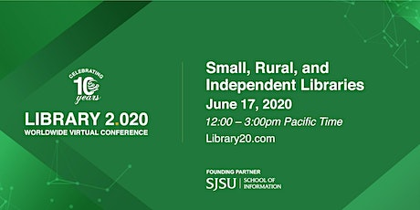 Library 2.020: Small, Rural, and Independent Libraries tickets