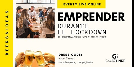 EMPRENDER  DURANTE EL LOCKDOWN (viernes 3 abril, tarde) tickets