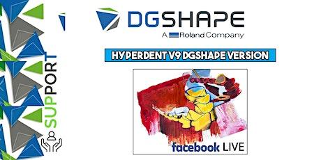 HYPERDENT V9_DGSHAPE Version _ Facebook LIVE  biglietti