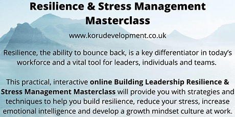 Building Leadership Resilience Online Course tickets