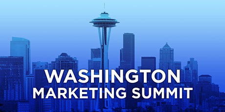 Washington Marketing Summit - **POSTPONED TO MARCH 2021 - FINAL DATE PENDING!** tickets