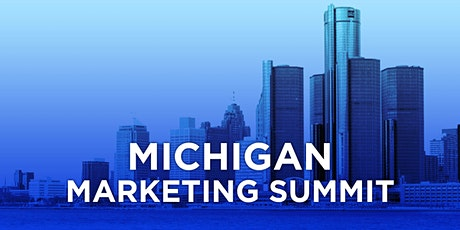 Michigan Marketing Summit tickets