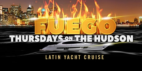 Fuego on the Hudson - Latin Happy Hour Thursday SUNSET Afterwork Yacht Cruise in Manhattan tickets